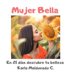 Mujer Bella: 21 días de autoestima y gratitud